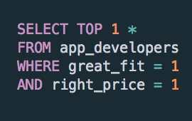 A SQL query used as an analogy of finding the best app developer for you!
